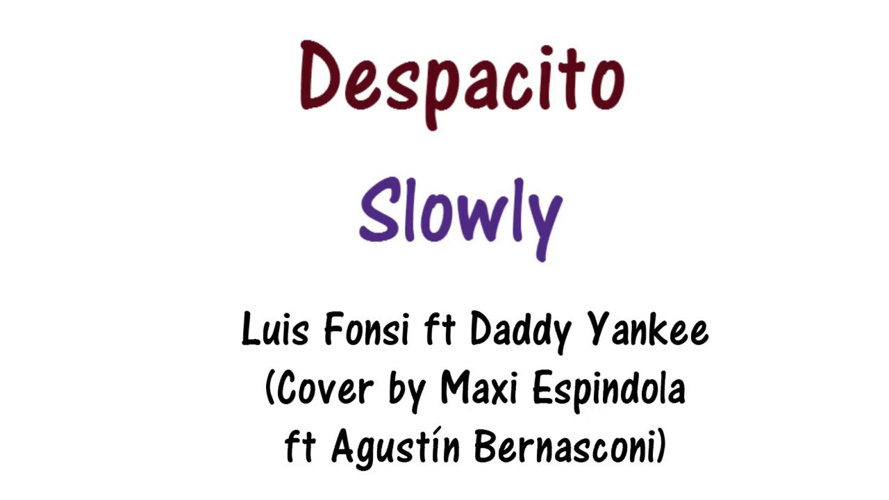 despacito meaning in english dictionary